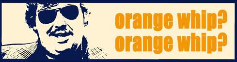 orange whip banner